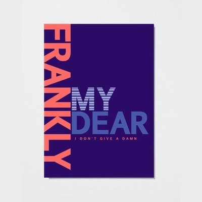 Playtype Frankly My Dear poster
