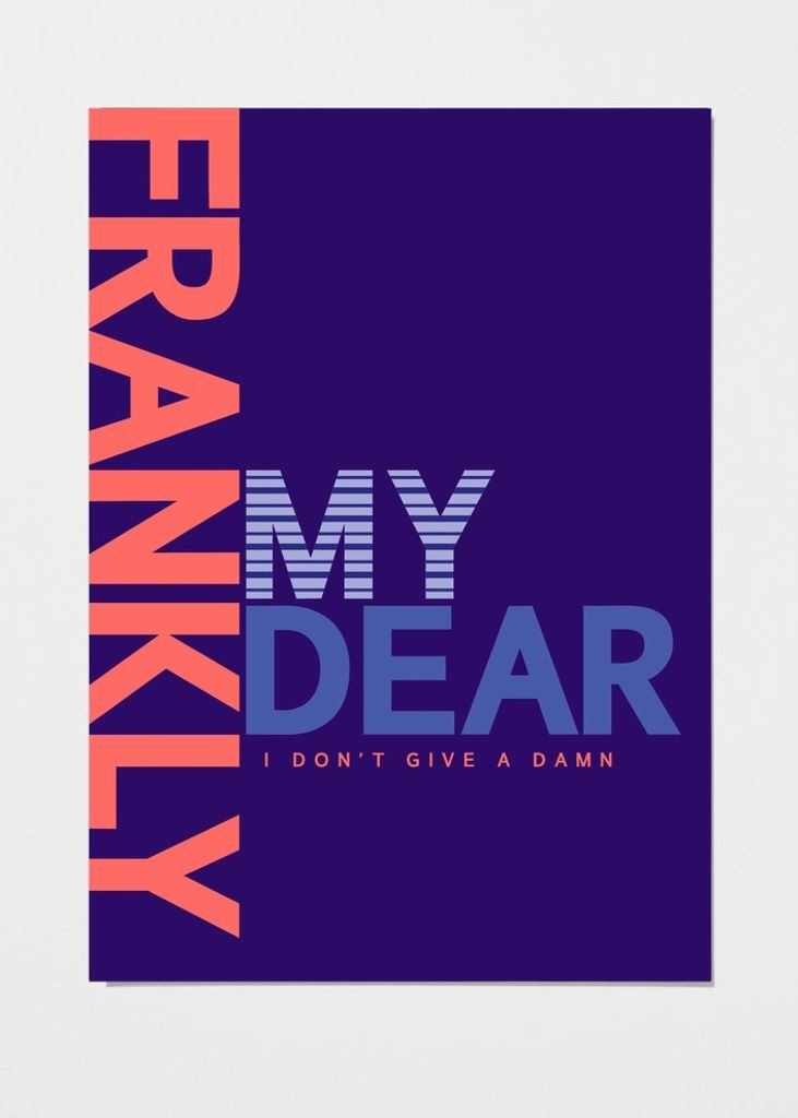 playtype frankly my dear I don't give a damn poster