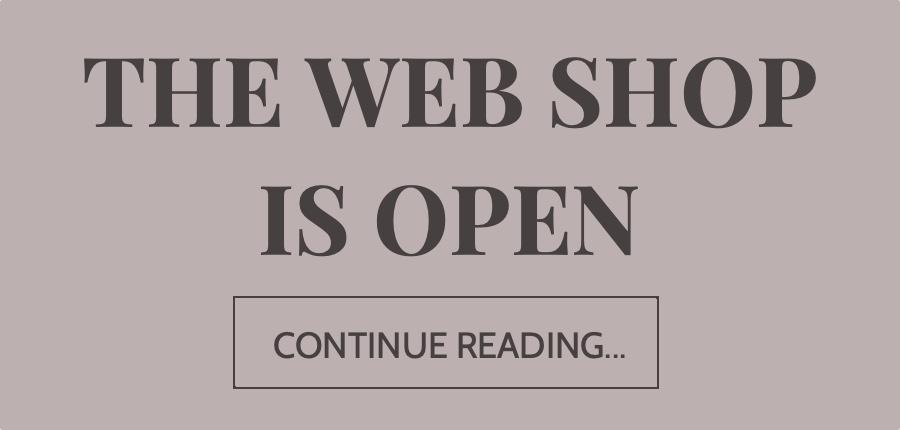 THE WEB SHOP IS OPEN